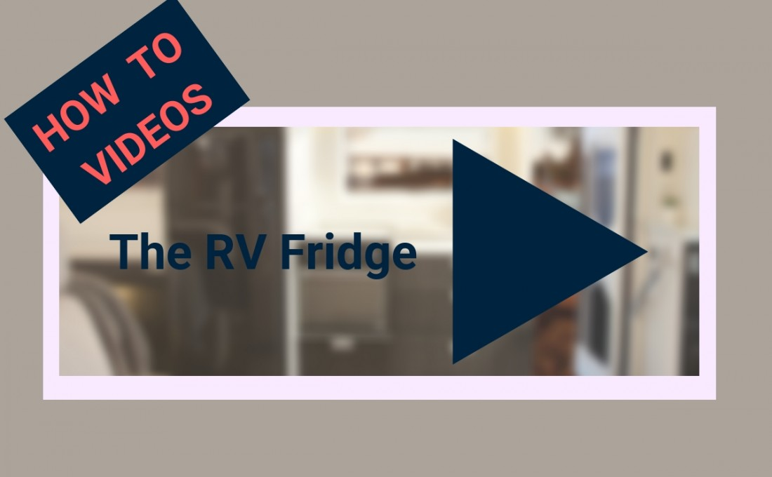 Understanding and operating your RV refrigerator